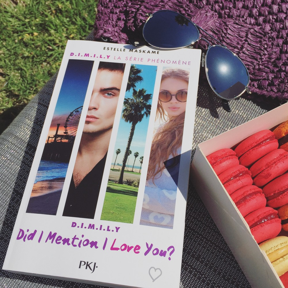 Did I Mention I Love You ? Estelle Maskame - DIMILY - Aliastasia
